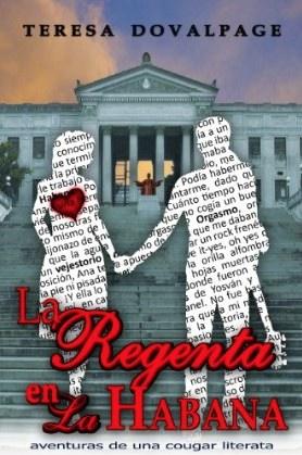 La regenta a la Havana de Teresa Dovelpage